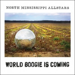 north-mississippi-allstars--world-boogie-is-coming-album-cover