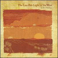 Ben_Nichols_-_The_Last_Pale_Light_in_the_West