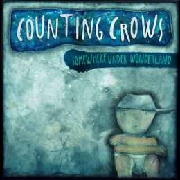 CountingCrowsSomewhereUnderWonderland